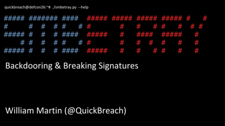 SMBetray: Backdooring and Breaking Signatures